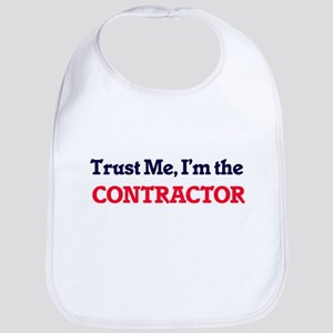 Trust me, I'm the Contractor Bib
