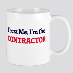 Trust me, I'm the Contractor Mugs