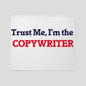 Trust me, I'm the Copywriter Throw Blanket
