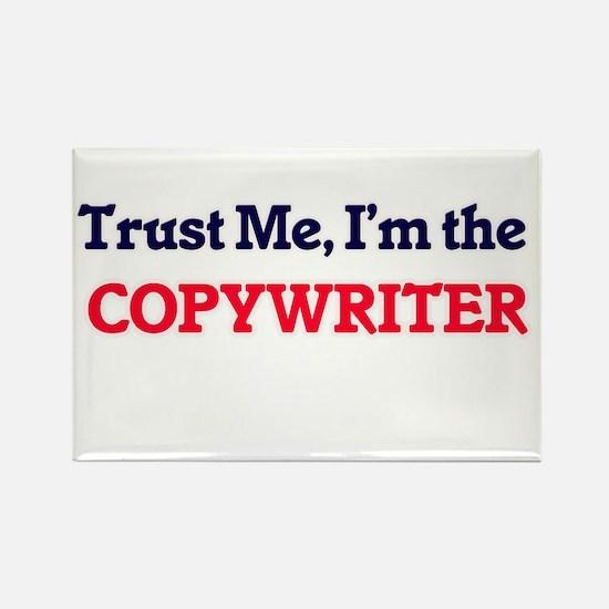 Trust me, I'm the Copywriter Magnets