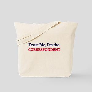 Trust me, I'm the Correspondent Tote Bag