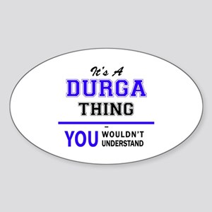 It's DURGA thing, you wouldn't understand Sticker