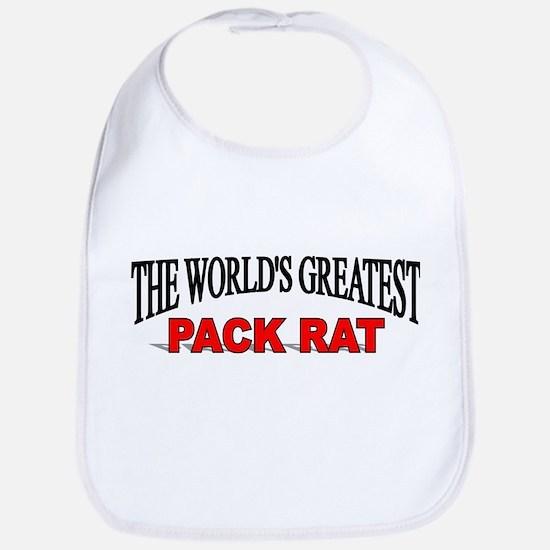 """The World's Greatest Pack Rat"" Bib"