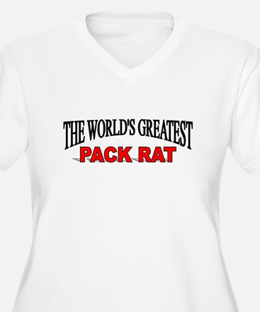 """""""The World's Greatest Pack Rat"""" T-Shirt"""
