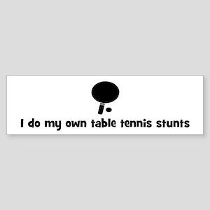 Table Tennis stunts Bumper Sticker
