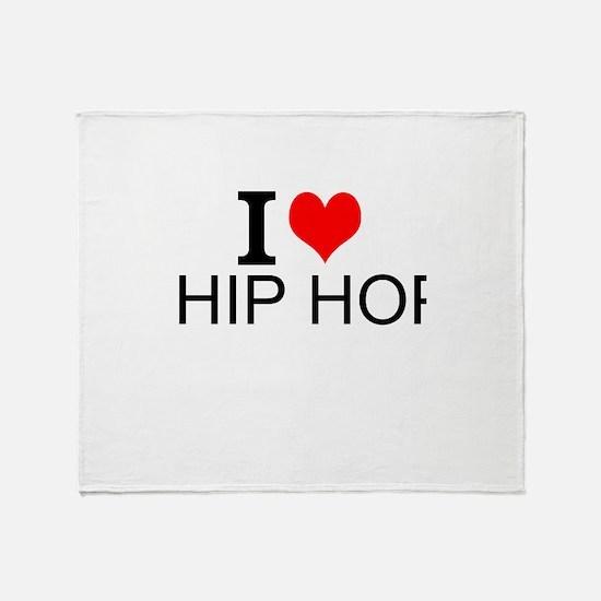 I Love Hip Hop Throw Blanket