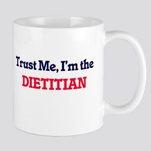 Trust me, I'm the Dietitian Mugs