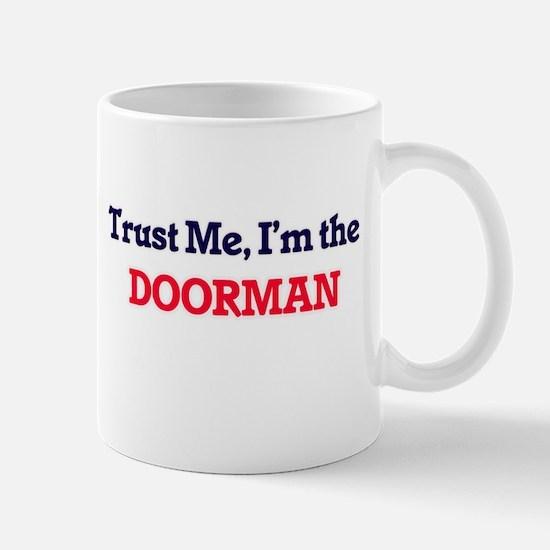 Trust me, I'm the Doorman Mugs