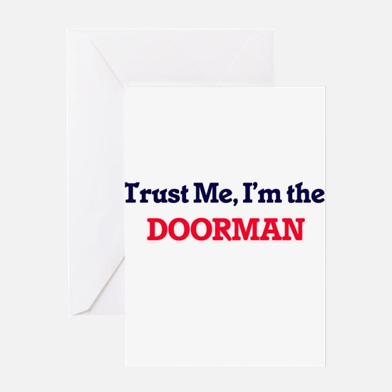Trust me, I'm the Doorman Greeting Cards