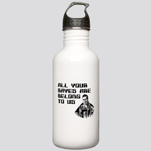 All your bayes are belong to us Water Bottle