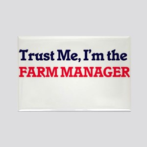 Trust me, I'm the Farm Manager Magnets