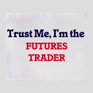 Trust me, I'm the Futures Trader Throw Blanket