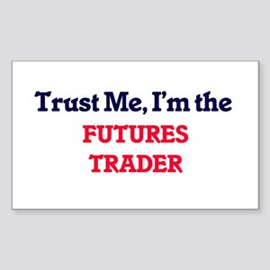 Trust me, I'm the Futures Trader Sticker