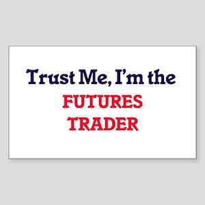 Trust me, I'm the Futures Trader Sticker