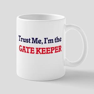 Trust me, I'm the Gate Keeper Mugs