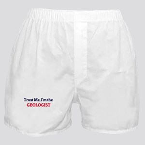 Trust me, I'm the Geologist Boxer Shorts