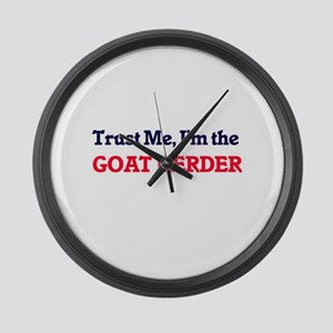 Trust me, I'm the Goat Herder Large Wall Clock