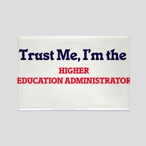 Trust me, I'm the Higher Education Adminis Magnets