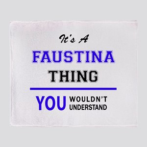 It's FAUSTINA thing, you wouldn't un Throw Blanket