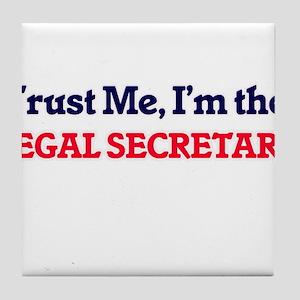 Trust me, I'm the Legal Secretary Tile Coaster