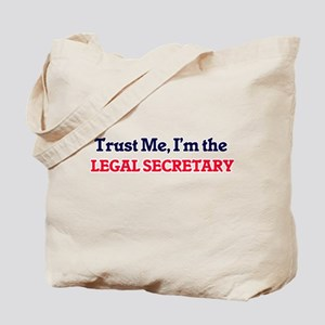 Trust me, I'm the Legal Secretary Tote Bag