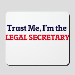 Trust me, I'm the Legal Secretary Mousepad
