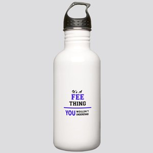 It's FEE thing, you wo Stainless Water Bottle 1.0L