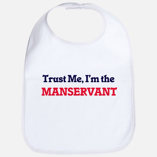 Trust me, I'm the Manservant Bib