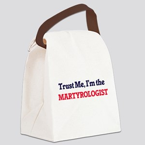 Trust me, I'm the Martyrologist Canvas Lunch Bag