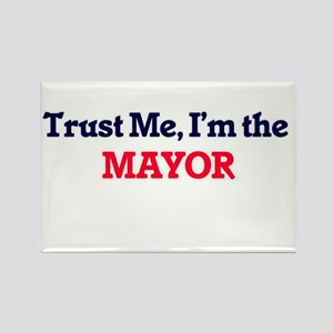 Trust me, I'm the Mayor Magnets