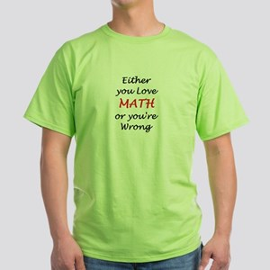 love math or Green T-Shirt
