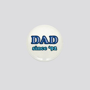 Dad Since 1992 Father's Day Mini Button