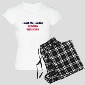 Trust me, I'm the Mining En Women's Light Pajamas