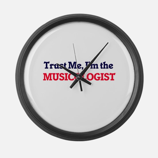 Trust me, I'm the Musicologist Large Wall Clock