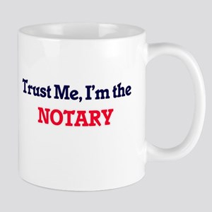 Trust me, I'm the Notary Mugs