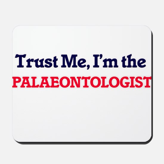 Trust me, I'm the Palaeontologist Mousepad