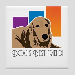 dog's best friend! Tile Coaster