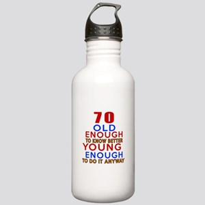 70 Old Enough Young En Stainless Water Bottle 1.0L