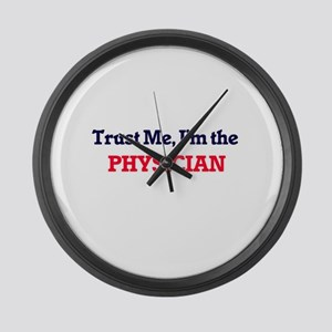 Trust me, I'm the Physician Large Wall Clock