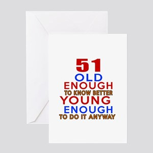 51 years birthday greeting cards cafepress