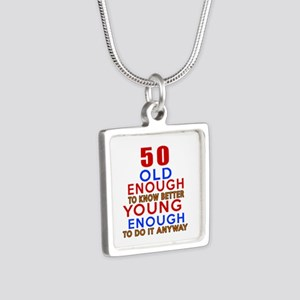 50 Old Enough Young Enough Silver Square Necklace