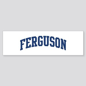 FERGUSON design (blue) Bumper Sticker