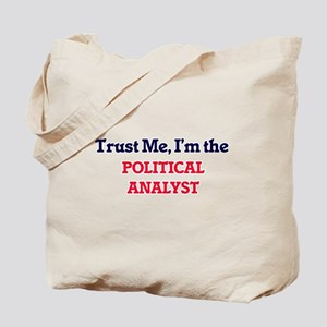 Trust me, I'm the Political Analyst Tote Bag