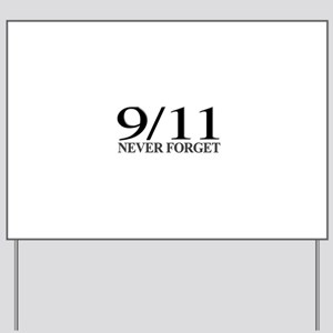 9/11 Never Forget Yard Sign