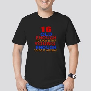 16 Old Enough Young En Men's Fitted T-Shirt (dark)