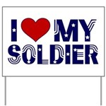 I love (Heart) my Soldier Yard Sign