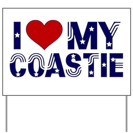 I love (heart) my Coastie Yard Sign