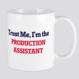 Trust me, I'm the Production Assistant Mugs