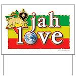 Jah Love Yard Sign