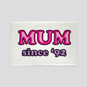 Mum Since 1992 Mother's Day Rectangle Magnet